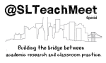 Bridging the gap between academic research and classroom practice by @SLTeachMeet