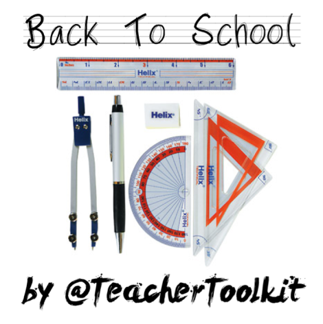 #BackToSchool Advice by @TeacherToolkit