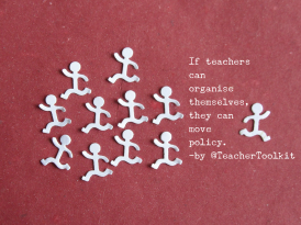 Policy Poster If Teachers Can Mobilise Themselves They Can Move Policy